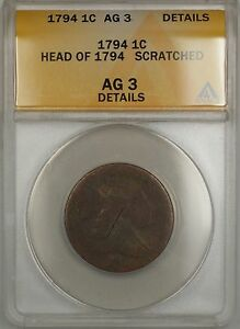 1794 Head of 1794 Large Cent 1c Coin ANACS AG-3 Details Scratched