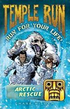 Temple Run Book Three Run for Your Life: Arctic Rescue (Temple Run: Run for Your