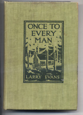 Once to Every Man Larry Evans 1914  FREE SHIPPING Illustrated