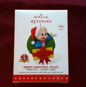 Merry Christmas Folks Hallmark Keepsake Ornament Porky Pig 2015 NIB Looney Tunes