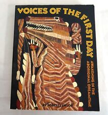 Voices of the First Day: Awakening in the Aboriginal Dreamtime Lawlor