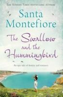 The Swallow and the Hummingbird by Montefiore, Santa (Paperback book, 2014)