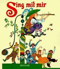Sing mit mir. Die schönsten Volks- und Kinderlieder von ... | Buch | Zustand gut
