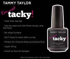 Tammy Taylor - No-wipe Top Coat - I'm not tacky!