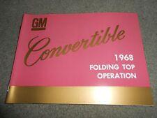1968 GENERAL MOTORS CONVERTIBLE FOLDING TOP OPERATION MANUAL 68 GM CHEVY BOP +