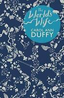 The World's Wife by Carol Ann Duffy Poetry Poet Laureate (Paperback, 2000) New