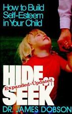 Hide or Seek : How to Build Self-Esteem in Your Child-Expanded & Updated