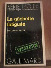 Lewis B. Patten: La gâchette facile/ Série Noire N°1644, 1973 - Western