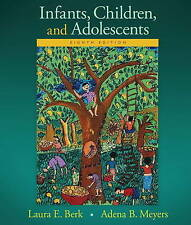 Infants, Children, and Adolescents (8th Edition) (Berk & Meyers, The Infants, Ch