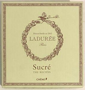 Laduree Sucre Recipes by Sophie Tramier & Phillipe Andrieu, Baking & Desserts