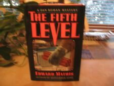 The Fifth Level : A Dan Roman Mystery by Edward G. Mathis (1992, Hardcover)
