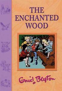 The Enchanted Wood (Faraway Tree),Enid Blyton