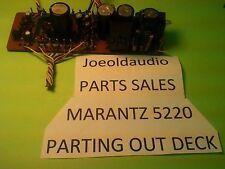 Marantz 5220 Cassette Deck Original Power Supply Board.  Parting Out 5220.**