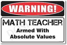 Warning Math Teacher - NEW Novelty Humor Poster (hu234)
