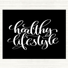 Black White Healthy Lifestyle Quote Dinner Table Placemat