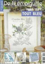 De FIL en AIGUILLE - hors série n° 20 - Tout Bleu
