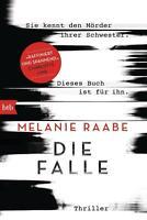 Die Falle von Melanie Raabe (Klappenbroschur) ++Ungelesen++