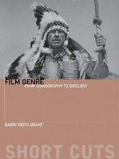 Short Cuts: Film Genre : From Iconography to Ideology by Barry Keith Grant