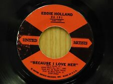 Eddie Holland 45 Because I Love You bw Everybodys Going On United Artists