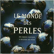 Livre le monde des perles des bijoux fantaisies à faire soi-même  book