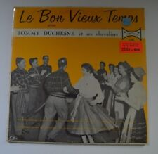 tommy duchesne lp le bon vieux temps  c-466 canadian imp    SEALED
