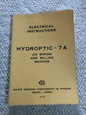Sip Societe Genevoise Hydroptic 7a Jig Borer Electrical Instructions Swiss Made