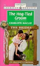Hog - Tied Groom (The Brides Of Grazer'S Corner) (American Romance)