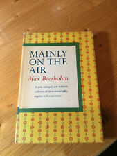 Mainly On The Air, Max Beerbohm, 1957, broadcast talks and essays