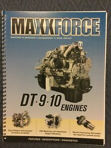 International Maxxforce DT, 9, 10 Model Year 2010 2011 2012 Engine Manual
