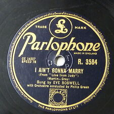 78 tr/min EVE BOSWELL I AIN 'T GONNA Mary/Here In My Heart