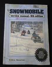 1973 to 1982 Technical Publications snowmobile service manual 9th edition