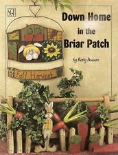 Betty Bowers : DOWN HOME IN THE BRIAR PATCH Painting Bk