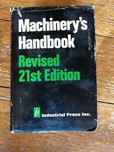 Machinery's Handbook 21st Edition 1980 2nd Printing Industrial Press Inc