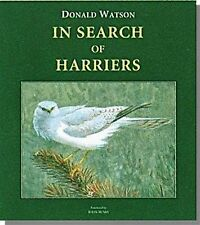 In Search of Harriers: Over the Hills and Far Away by Donald Watson (Hardback, 2010)