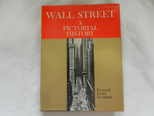 Wall Street  A Pictorial History - Leonard Louis Levinson Hardcover 1961