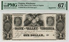1840 $1 Bank of the Valley Winchester Virginia Obsolete Remainder PMG Gem 67 EPQ