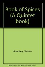 Book of Spices (A Quintet book),Sheldon Greenberg, Jane Greenberg