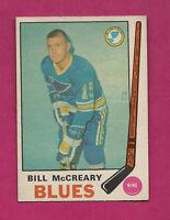 1969-70 OPC # 181 BLUES BILL MCCREARY  CARD