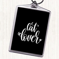 Black White Cat Lover Quote Bag Tag Keychain Keyring