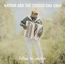Nathan & The Zydeco Cha Chas OOP US CD Follow me chicken NM '93 Rounder Cajun