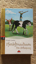 "Buch Pferdefreundinnen ""Das Zirkuspony"" v. Alison Lester gr. Buchstaben 107 S."