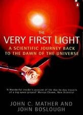 The Very First Light (Penguin Press Science),John C. Mather, John Boslough