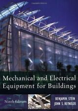 Mechanical and Electrical Equipment for Buildin... by Reynolds, John S. Hardback