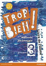 (14).TROP BIEN! 3 LIVRE DE L'ELEVE. NUEVO. Nacional URGENTE/Internac. económico.