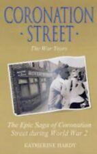 """Coronation Street"": The War Years Saga"