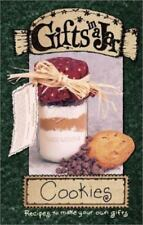 Gifts in a Jar, Cookies: Recipes to Make Your Own Gifts