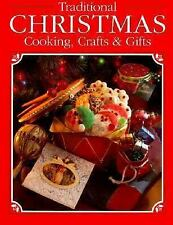 Traditional Christmas Cooking, Crafts and Gifts by Creative Publishing...