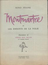 Livre ancien Montmartre ou les enfants de la folie Nino Frank book