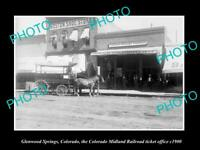 OLD POSTCARD SIZE PHOTO GLENWOOD SPRINGS COLORADO, MIDLAND RAILROAD OFFICE 1900
