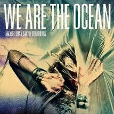 """WE ARE THE OCEAN """"MAYBE TODAY MAYBE TOMORROW"""" CD NEU"""